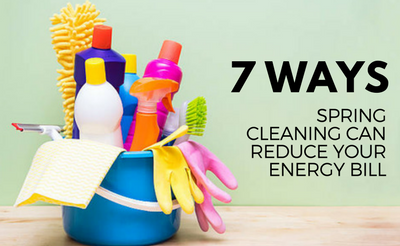 7 ways spring cleaning can reduce your energy bill
