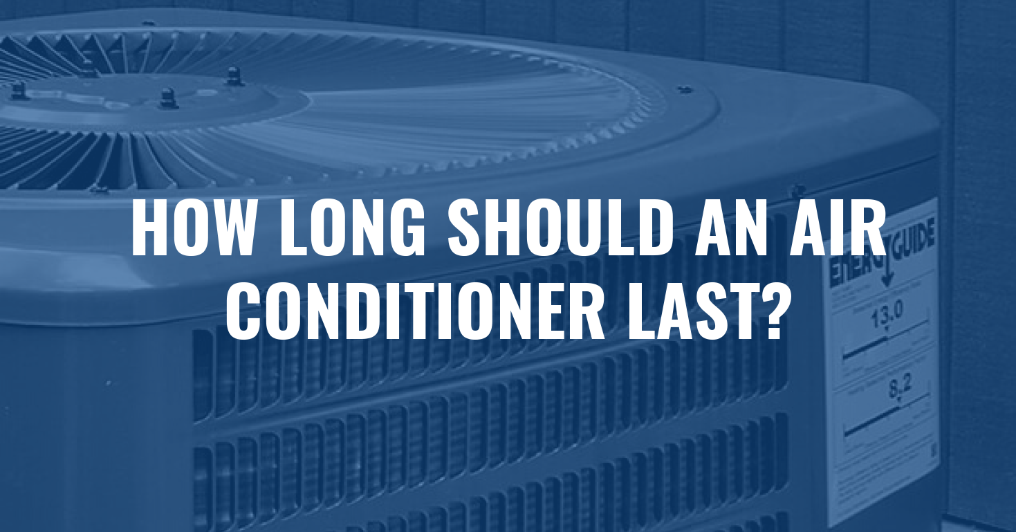 How Long Should an Air Conditioner Last