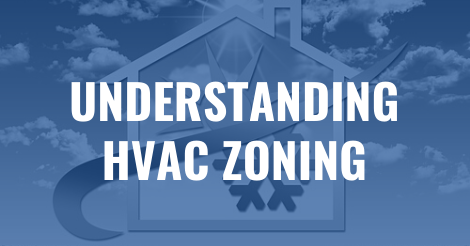 Understanding HVAC zoning