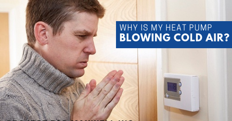 Why is my heat pump blowing cold air