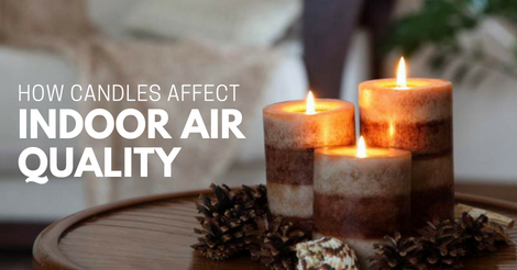 how candles affect indoor air quality