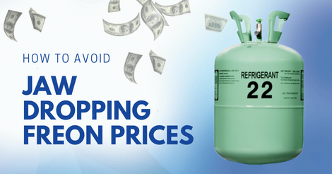 how to avoid jaw dropping Freon prices