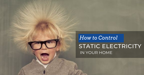 how to control static electricity in your home