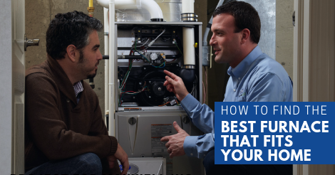 how to find the best furnace that fits your home