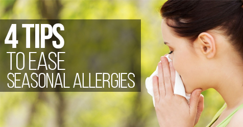 Four tips to ease seasonal allergies this year