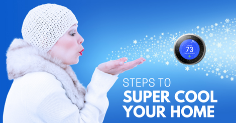 steps to super cool your home